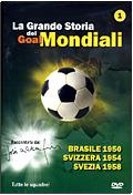 La Grande storia dei Mondiali - Vol.01