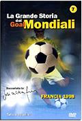 La Grande storia dei Mondiali - Vol.07