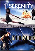 Cofanetto Serenity + The Chronicles of Riddick (2 DVD)