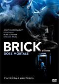 Brick - Dose mortale