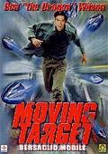 Moving Target - Bersaglio Mobile