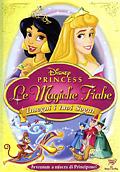 Le magiche fiabe delle Principesse Disney: Insegui i tuoi sogni
