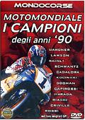 Motomondiale: I Campioni degli anni '90