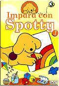 Impara con Spotty, Vol. 1
