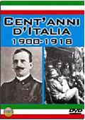 Cent'anni d'Italia: 1900-1918