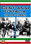 Cent'anni d'Italia: 1919-1945