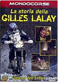 La storia della Gilles Lalay