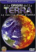 Terra - Nascita di un pianeta