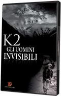 K2 - Gli uomini invisibili
