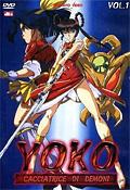 Yoko - Cacciatrice di Demoni - Serie Completa (3 DVD)