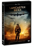 Lancaster Skies: I bombardieri leggendari