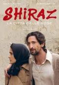 Shiraz - La città delle rose