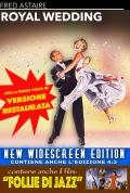 Cofanetto: Sua Altezza si sposa (Royal Wedding) + Follie di jazz (The Merry Widow)
