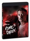 Come to Daddy (Blu-Ray + DVD)
