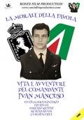 La Morale della Favola - Vita e Avventure del Comandante Ivan Mancuso (2 DVD)