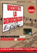 Uccidete la democrazia!