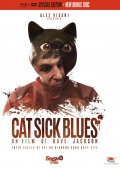 Cat Sick Blues - Special Edition (Blu-Ray + DVD)