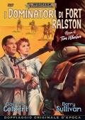 I dominatori di Fort Ralston