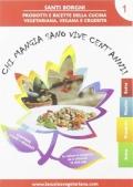 Chi mangia sano vive cent'anni, Vol. 1 (2 DVD + Booklet)