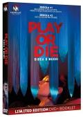 Play or die (DVD + Booklet)