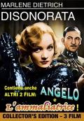Disonorata + Angelo + L'ammaliatrice