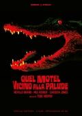Quel motel vicino alla palude - Edizione Speciale (2 DVD)