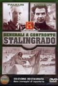 Generali a confronto - La battaglia di Stalingrado