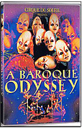 Cirque du Soleil - A Baroque Odyssey