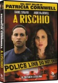 A rischio (dal bestseller di Patricia Cornwell)