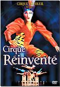 Cirque du Soleil: Cirque Reinventé