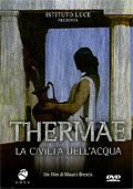 Thermae - La civiltà dell'acqua nel mondo antico
