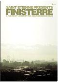 Saint Etienne - Finisterre