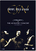 Crosby, Stills & Nash - The Acoustic Concert