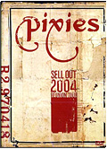 Pixies - Sell Out 2004