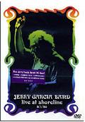 Jerry Garcia Band - Live at Shoreline