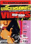 Hardware - Hip Hop Uncensored Videos