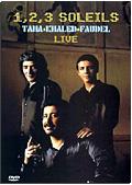 1, 2, 3 Soleils - Taha, Khaled, Faudel: Live