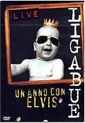 Ligabue - Un anno con Elvis