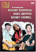 Richard Thompson, Nanci Griffith, Rodney Crowell - Mountain Stage: An Evening With