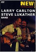 Larry Carlton & Steve Lukather Band - New Morning: The Paris Concert