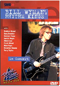 Bill Wyman's Rhythm Kings - In Concert