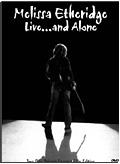 Melissa Etheridge - Live and… Alone (2 DVD)