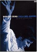 Renato Zero - Figli del sogno: Live 2004 (2 DVD)