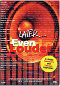 Later - Even Louder