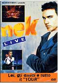 Nek - Lei, gli amici e tutto il Tour