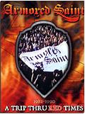 Armored Saint - A Trip thru Red Times (DVD + CD)
