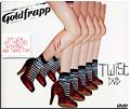 Goldfrapp - Twist