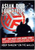 Asian Dub Foundation - Keep Bangin' on the Walls