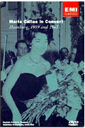 Maria Callas - In Concert Hamburg 1959 & 1962