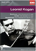 Leonid Kogan - Classic Archive: Beethoven, Handel, Shostakovich - Concerti per violino
